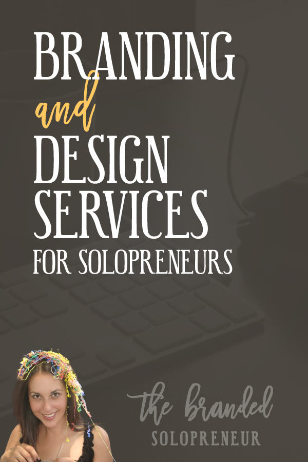 Branding Services for Solopreneurs | The Branded Solopreneur provides branding services and design servicecs for solopreneurs, small business owners and bloggers who need a helping hand creating their eye catching visuals and attaining their instantly recognizable status. I offer a range of full service packages and a la carte services for branding, graphic design and web design. If it's digital and has something to do with being a badass brand I can probably make it happen for you.