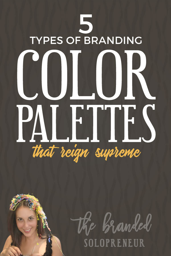 5 Types of Branding Color Palettes That Reign Supreme | When it comes to branding color palettes not all colors are created equal. In fact, there are only 5 types of palettes that reign supreme when it comes to creating a solid gold brand identity. Click to learn what those are + see tons of real world brand examples.  Branding design | Branding board | Branding identity | Branding inspiration | Branding ideas | Branding ideas for small business | Brand board inspiration