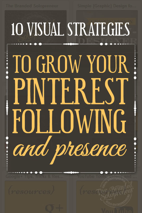 Get More Pinterest Followers With These 10 Visual Strategies