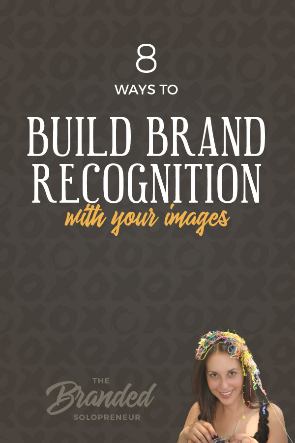 A Blogger's Guide To Creating Branded Images {9 image strategies with examples of each}