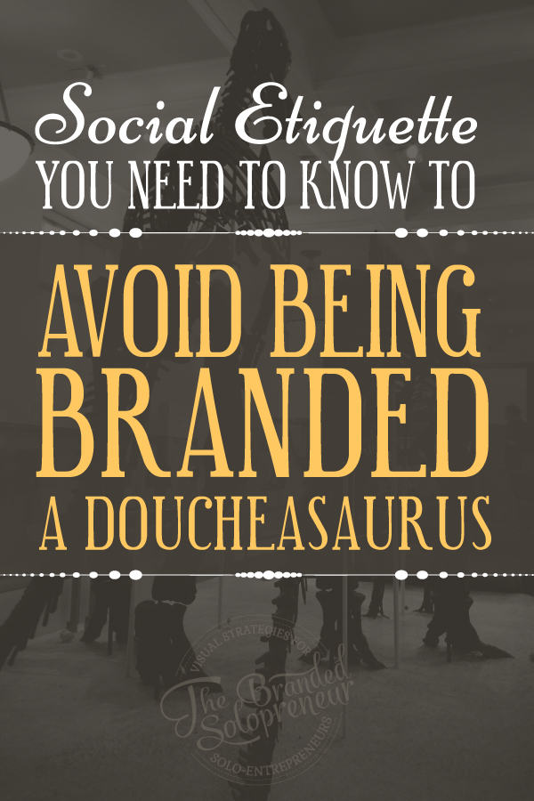 Social Etiquette You Need To Know To Avoid Being Branded A Doucheasaurus Online