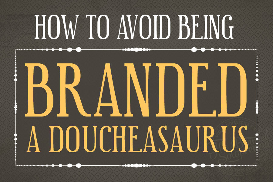 Social Etiquette You Need To Know To Avoid Being Branded A Doucheasaurus
