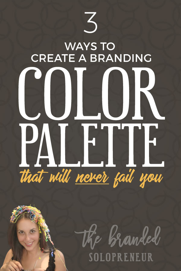 3 Ways to Create a Color Palette That'll NEVER Fail Your Brand (PLUS a bonus) | In the last of the three installments in this branding series I'm showing you 4 four ways to create a color palette that will never fail your brand (hint: none of them will cost you a penny).  Branding design | Branding board | Branding identity | Branding inspiration | Branding ideas | Branding ideas for small business | Branding ideas marketing | Brand board ideas | Brand board inspiration