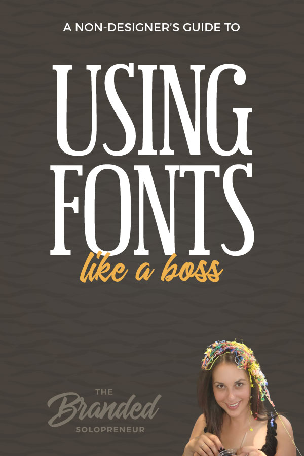 How To Use Fonts Like a Boss in Your Brand, Even If You're a Design Newbie | While the power of visual storytelling is magical we've got a long way to go before text is extinct. Which means you better learn how to use fonts correctly or you're going to be looking straight down the barrel of obscurity. This guide breaks down 8 techniques and best practices to help you use fonts the right way in your visuals. | Branding design | Branding board | Branding identity | Branding inspiration | Branding ideas | Branding ideas for small business | #Branding ideas marketing | Brand board ideas | Brand board inspiration