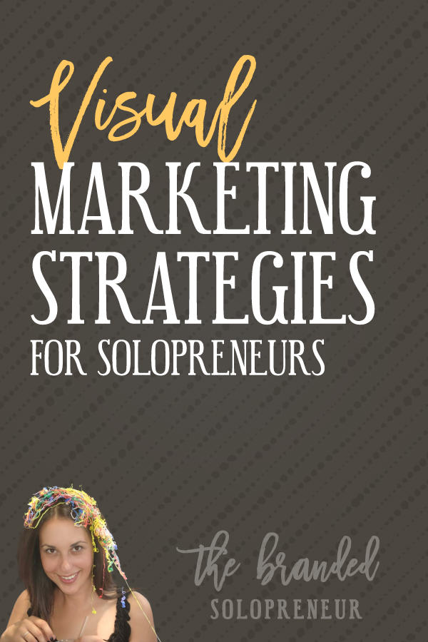 Visual Marketing Strategies For Solopreneurs {for social media and your blog} | To help you on your journey to running an instantly recognizable brand, I've gathered together my best visual marketing strategies, for social media and your blog, in one place so you can gorge yourself on a heaping serving of visual badassery. NOM, NOM, NOM…