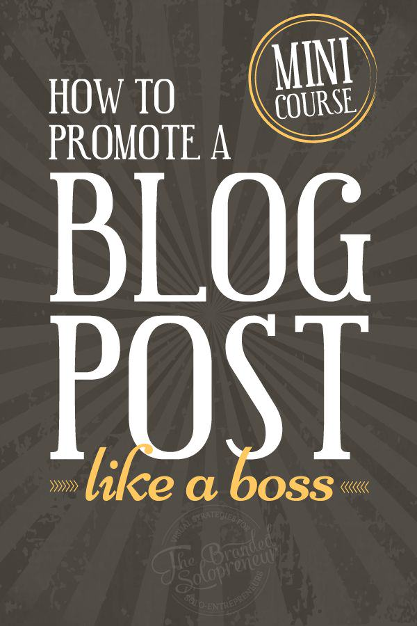 {Free Mini Course} How To Promote A Blog Post Like A Boss + Resource Guide & Checklist