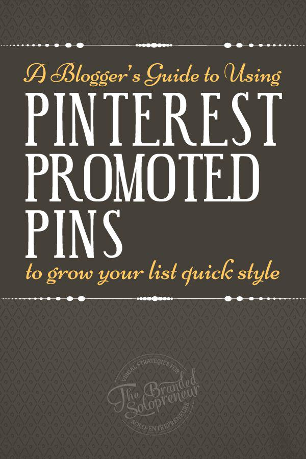 A complete 6-step blueprint on how to use Pinterest promoted pins to grow your list.