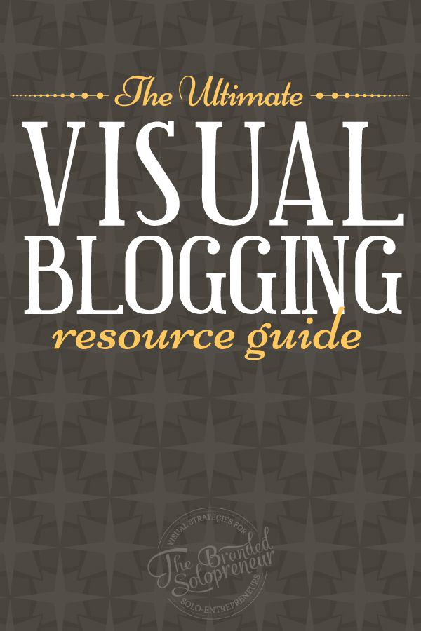 The Ultimate Visual Blogging Resource Guide: A roundup of 50+ visual blogging strategies, tutorials, resources and tools  to help you step up your blogging game to badass status.