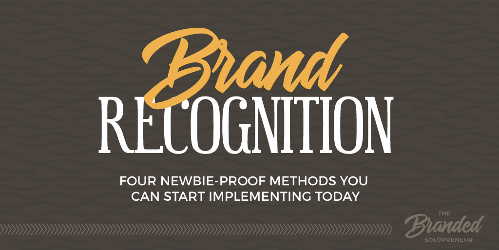 How to Build Brand Recognition (4 Newbie-Proof Methods)
