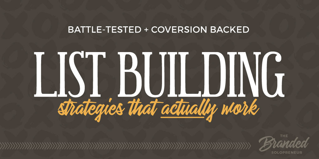 11 Battle-Tested List Building Strategies That Actually Work