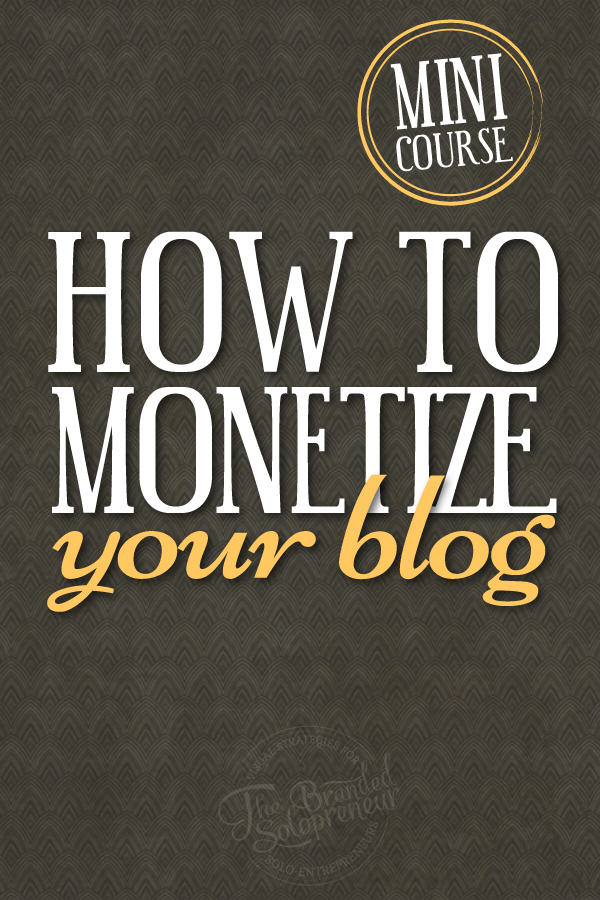 {Free Mini Course} How To Monetize Your Blog