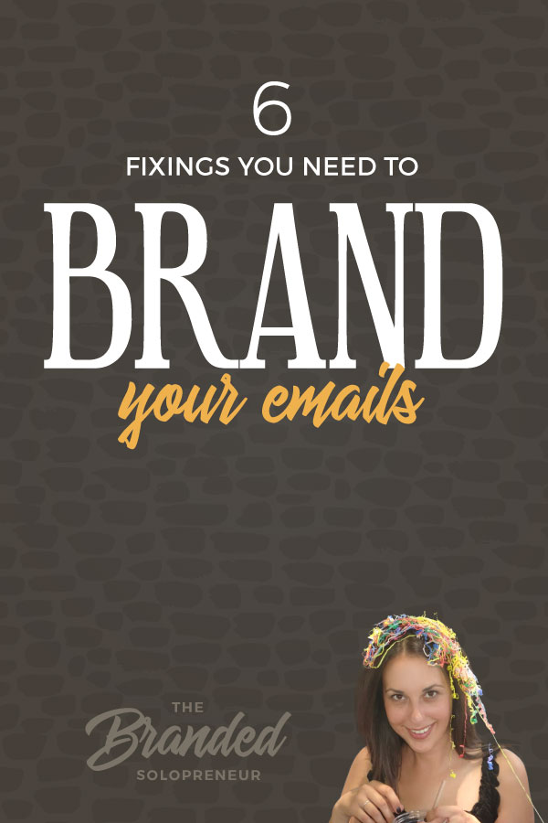 The 6 Fixings You Need To Brand Your Emails Like A Boss | Email is when you really need to bring it. It's the most personal touch point you have with your audience, so it's the perfect opportunity to build brand recognition.  The secret to branding your emails is to bring all the right fixings to the table. Branding design | Branding board | Branding identity | Branding inspiration | Branding ideas | Branding ideas for small business | Branding ideas marketing | Brand board ideas | Brand board inspiration