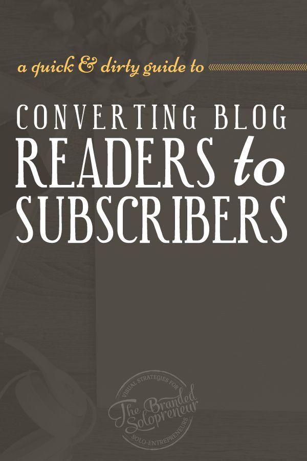 A Quick & Dirty guide to help you master the art of converting your readers into subscribers who are hungry to buy from you.