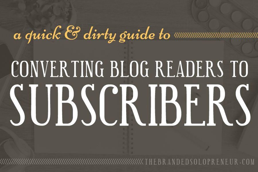 Turning Readers into Subscribers