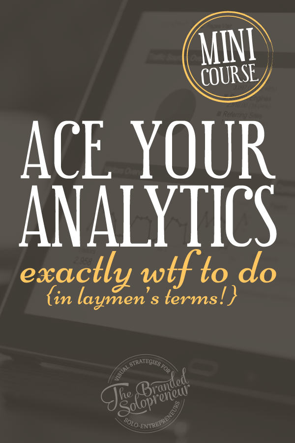 New Google Analytics Course | In this Google Analytics course, learn exactly wtf to do {in laymen's terms} to setup Google Analytics AND get the info you need from it to actually grow your business.