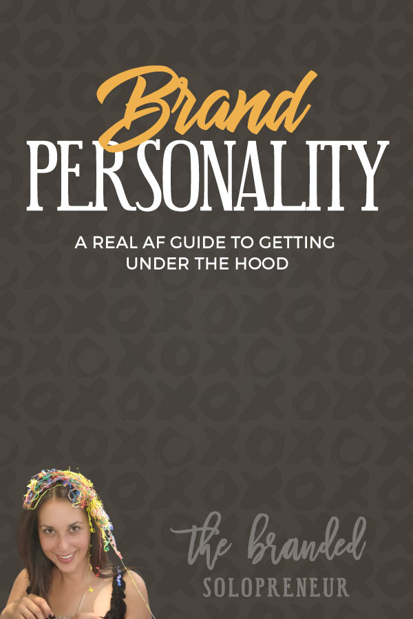 Brand Personality: A Real AF Guide to Getting Under the Hood | This guide will teach you how to trick out and tune-up your brand personality, so you can pack some serious horsepower in your brand voice and across all your content. #brandingdesign #branding101 #branding strategy #brandidentity #brandidentitydesign #brandinginspiration