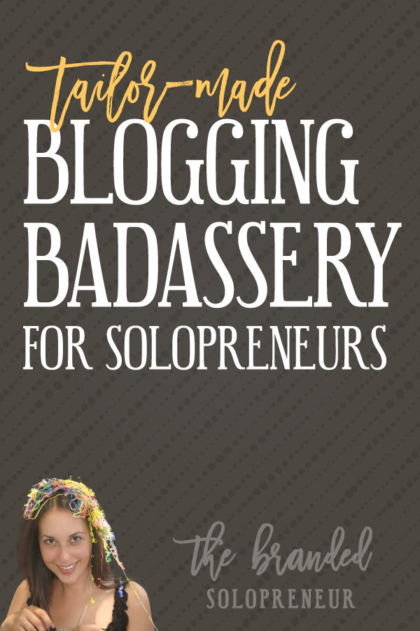 Blogging Tips Tailor-made for Solopreneurs | This series features training and tutorials that covers a variety of blogging tips for beginners, including, planning, creating, promoting and profiting like a boss with your blog.