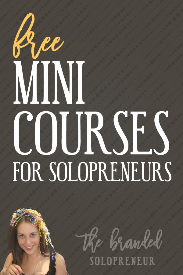 Free Branding & Design Mini Courses for Solopreneurs | Click to devour one of my many free branding, design and blogging mini courses, which are packed with actionable badassery + bonus downloadable resources.