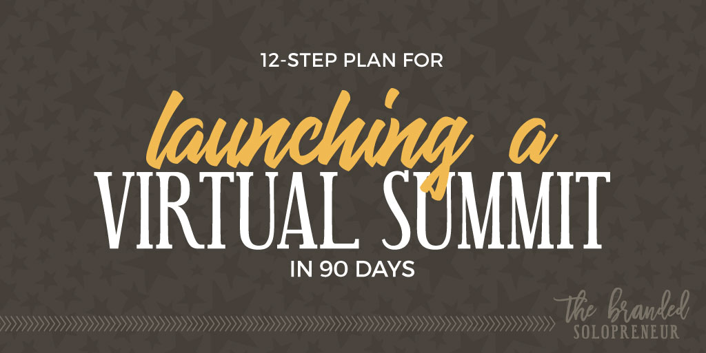 12-step Planing for Launching a Virtual Summit in 90 days