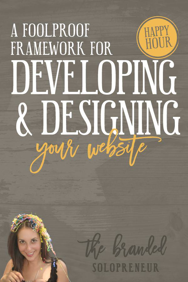 Free Web Design Mini Course | A Foolproof Framework For Developing and Designing Your Website - This training is going to give you an entire blueprint for developing and designing your website, so you can finally cross it off your to do list and get back to building your solopreneur empire!