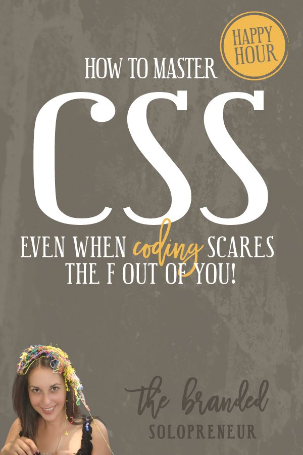 How to Master CSS Even if Coding Scares The F Out Of You {mini course} | This free training will teach you how to master CSS so you can customize the crap of your website and ensure it's on brand and unique to YOU.