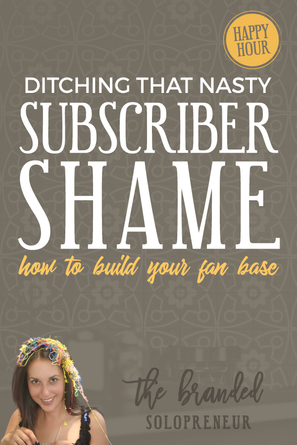 Ditching Subscriber Shame: How to Increase Your Subscribers & Build Your Fan Base | {Free Training} Learn how to increase your subscriber list and build your fan base, so you have a captive audience to nurture and sell to.