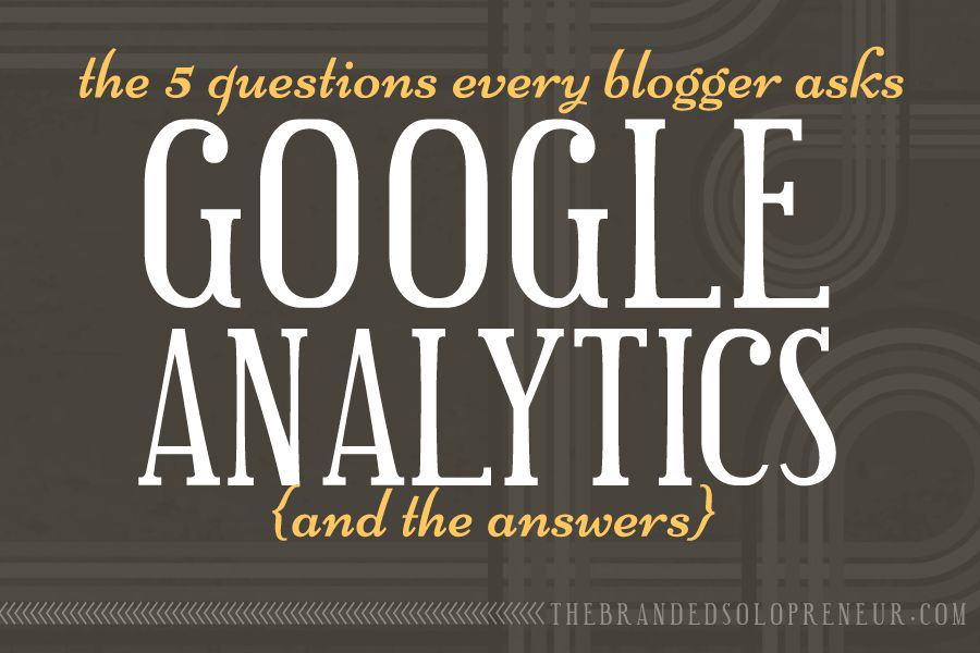 Google Analytics Questions